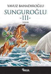 Sunguroğlu-3: Foça Korsanlarına Karşı