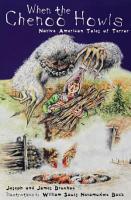 When the Chenoo Howls  Native American Tales of Terror PDF