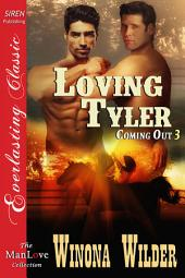 Loving Tyler [Coming Out 3]
