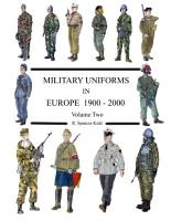 MILITARY UNIFORMS IN EUROPE 1900   2000 Volume Two PDF