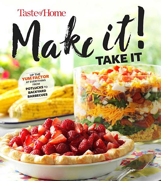 Taste of Home Make It Take It Cookbook Pdf Book