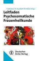 Leitfaden Psychosomatische Frauenheilkunde PDF