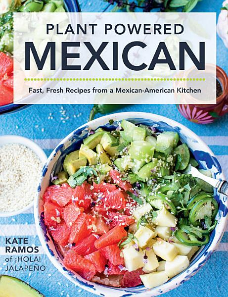 Download Plant Powered Mexican Book
