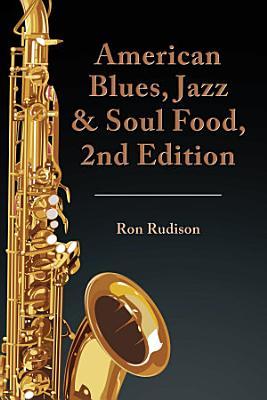 American Blues  Jazz   Soul Food  2Nd Edition
