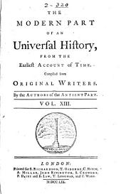 An Universal History, from the Earliest Account of Time: Volume 13