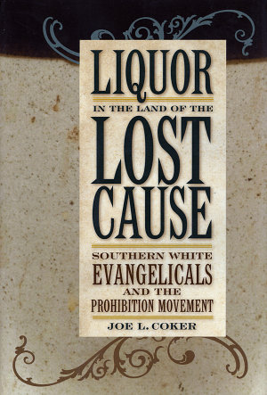 Liquor in the Land of the Lost Cause