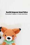 Beautiful Amigurumi Animal Pattern