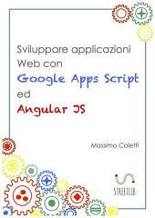 Sviluppare applicazioni Web con Google Apps Script ed AngularJS