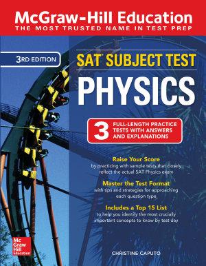McGraw Hill Education SAT Subject Test Physics Third Edition