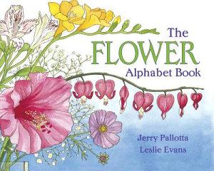 The Flower Alphabet Book