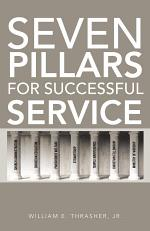 Seven Pillars for Successful Service