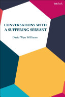 Conversations with a Suffering Servant
