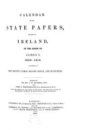 Calendar of the State Papers, Relating to Ireland: 1608-1610. 1874