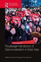 Routledge Handbook of Democratization in East Asia PDF