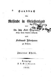 Handbuch für reisende in Griechenland: Band 2