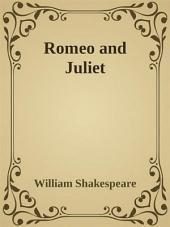 - Romeo and Juliet -