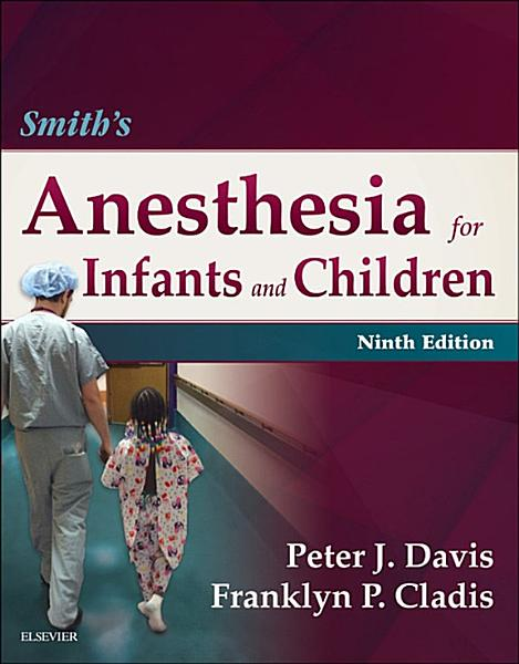 Smith S Anesthesia For Infants And Children