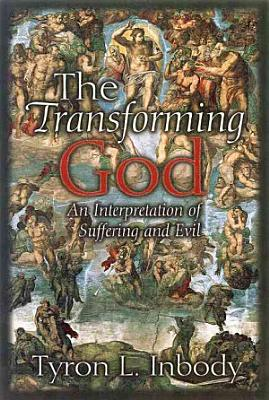 The Transforming God