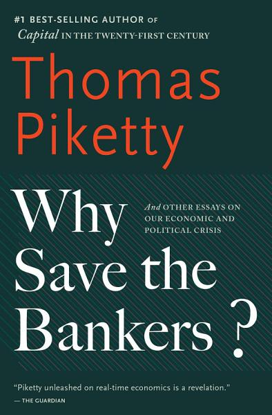 Download Why Save the Bankers  Book