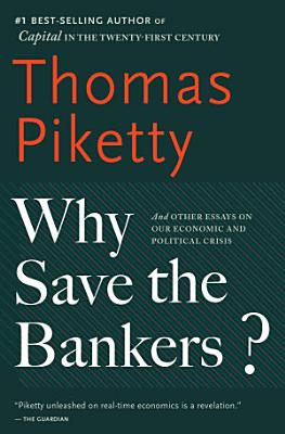 Why Save the Bankers