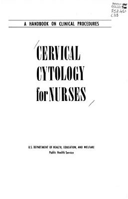 Cervical Cytology for Nurses
