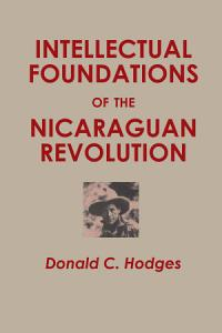 Intellectual Foundations of the Nicaraguan Revolution PDF