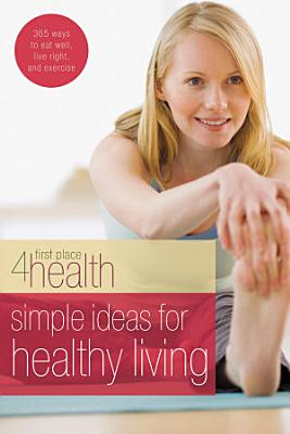 Simple Ideas for Healthy Living PDF