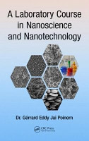 A Laboratory Course in Nanoscience and Nanotechnology PDF