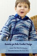 Sweater for Kids Crochet Design PDF