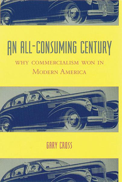 An All Consuming Century PDF
