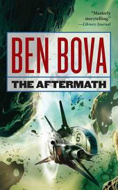 The Aftermath: Book Four of the Asteroid Wars