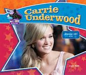 Carrie Underwood: American Idol Winner