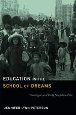 Education in the School of Dreams