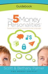 The 5 Money Personalities Guidebook Book PDF