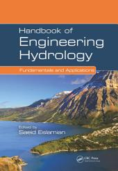 Handbook of Engineering Hydrology: Fundamentals and Applications