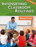 Intensifying Classroom Routines in Reading and Writing Programs PDF