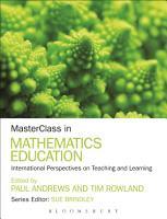 MasterClass in Mathematics Education PDF