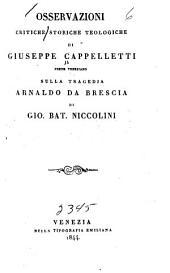 Osservazioni critiche storiche teologiche sulla tragedia Arhaldo da Brescia di Giovanni-Batista Niccolini