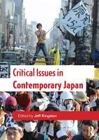 Critical Issues in Contemporary Japan PDF