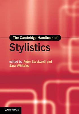 The Cambridge Handbook of Stylistics PDF