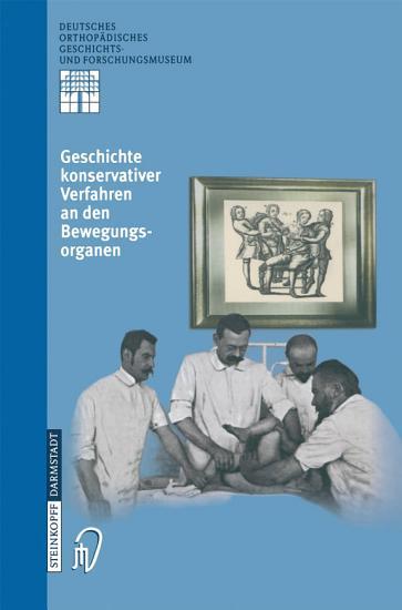 Geschichte Konservativer Verfahren an den Bewegungsorganen PDF