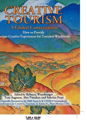 Creative Tourism, a Global Conversation
