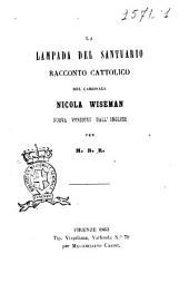 La lampada del santuario racconto cattolico del cardinale Nicola Wiseman