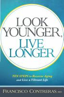 Look Younger  Live Longer PDF