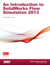 An Introduction to SolidWorks Flow Simulation 2013