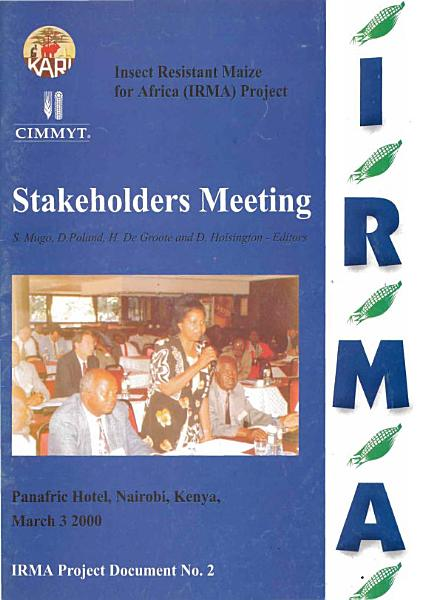 Stakeholders Meeting Insect Resistant Maize For Africa Irma Project