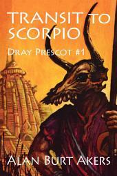 Transit to Scorpio: Dray Prescot #1