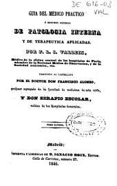 Guía del médico práctico o Resumen general de patología interna y de terapéutica aplicadas: Volúmenes 9-10