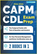 CAPM and CDL Exam Prep [2 Books in 1]
