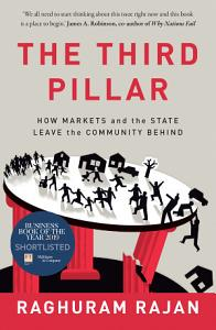 The Third Pillar  The Revival of Community in a Polarised World PDF